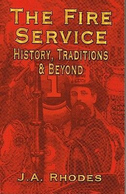 The Fire Service - History, Traditions And Beyond -- Paperback Used Vg