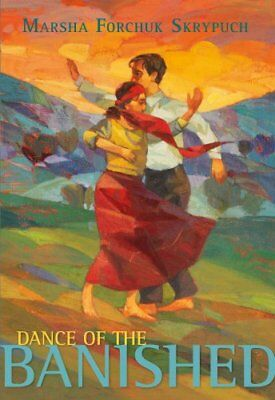 Dance of the Banished by Marsha Forchuk Skrypuch (Paperback, 2014)