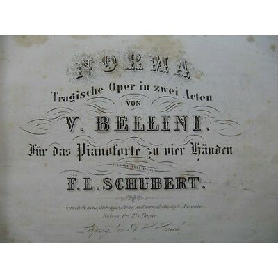 BELLINI Vincenzo Norma Opéra Piano 4 mains ca1850  Partition Sheet Music Spartit