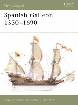 The Spanish Galleon: 1530-1690 by Angus Konstam (Paperback, 2004)