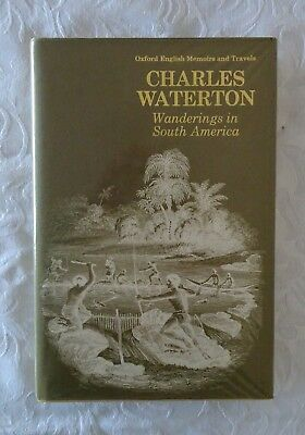 Wanderings in South America by Charles Waterton (Hardback, 1973)