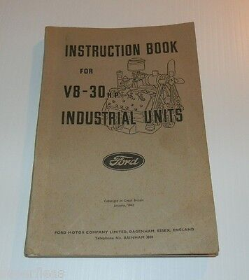 1942 Great Britain Instruction book for FORD V8 - 30 H.P. Industrial Flat Heads