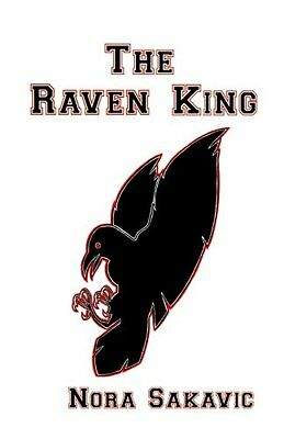 NEW The Raven King (All for the Game) (Volume 2) by Nora Sakavic