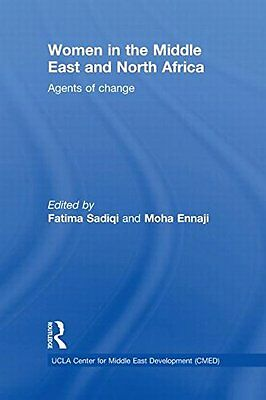 Women in the Middle East and North Africa: Agents of Change (UCLA Center for Mid
