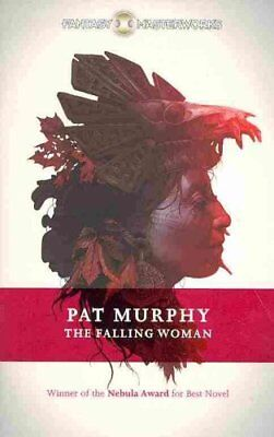 The Falling Woman by Pat Murphy 9780575133143 (Paperback, 2013)