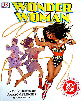 Wonder Woman: The Ultimate Guide to The Amazon Princess Hardcover –2003 S.Beatty