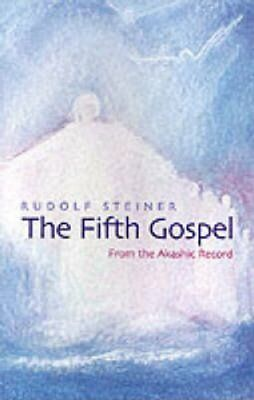 The Fifth Gospel From the Akashic Records by Rudolf Steiner 9781855840393