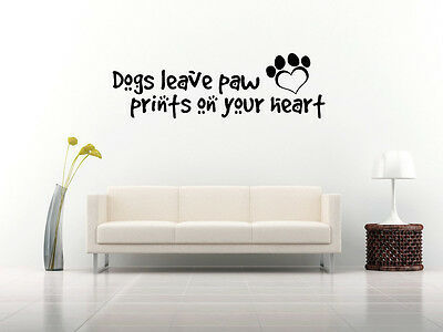 Dogs Leave Paw Prints On Your Heart Novelty Pet Puppy Car Van Wall Decal Sticker