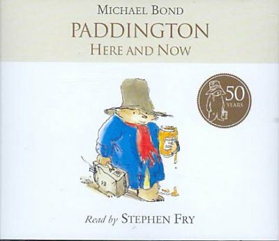 Paddington Here and Now by Michael Bond 9780007270866 (CD-Audio, 2008)