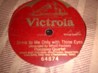 78RPM Victrola 64874 (One Sided) Flonzaley Quartet, Drink 2 Me Only with V+
