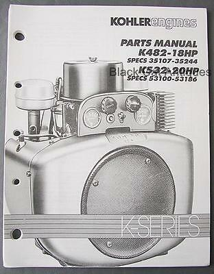 Original 1991 Kohler Engines Parts Manual K482-18HP &  K532-20HP K-Series