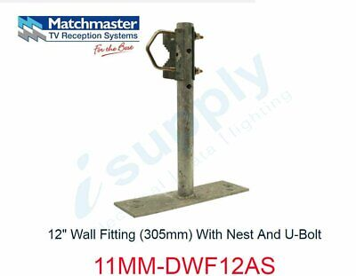 "MATCHMASTER 12"" Wall Fitting (305mm) With Nest And U-Bolt  11MM-DWF12AS"