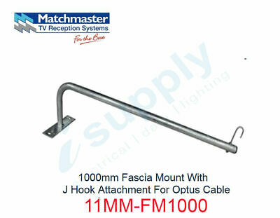 MATCHMASTER 1000mm Fascia Mount & J Hook Attachment For Optus Cable  11MM-FM1000