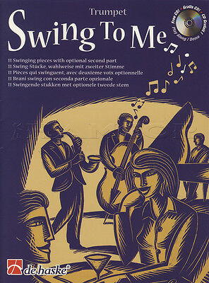 Swing To Me for Trumpet Sheet Music Book 11 Swinging Pieces