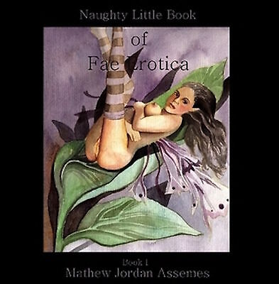 Erotic Adult Only Illustrated Fantasy Art Book by Artist