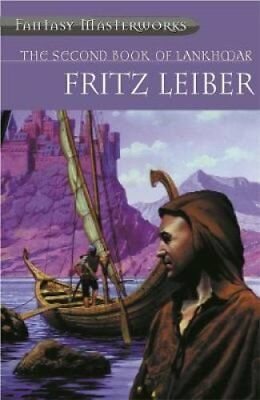 The Second Book of Lankhmar by Fritz Leiber 9780575073586 (Paperback, 2001)