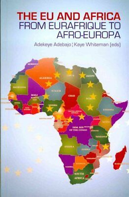 The EU and Africa From Eurafrique to Afro-Europa 9781849041713 (Paperback, 2012)