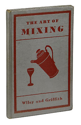 The Art of Mixing ~ WILEY & GRIFFITH Antique Cocktail Mixed Drink Mixology 1932