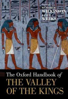 The Oxford Handbook of the Valley of the Kings 9780199931637 (Hardback, 2016)