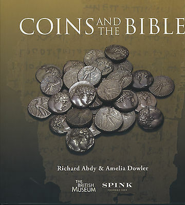 Coins And The Bible The British Museum By Richard Abdy & Amelia Dowler