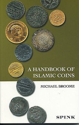 A Handbook Of Islamic Coins By Michael Broome
