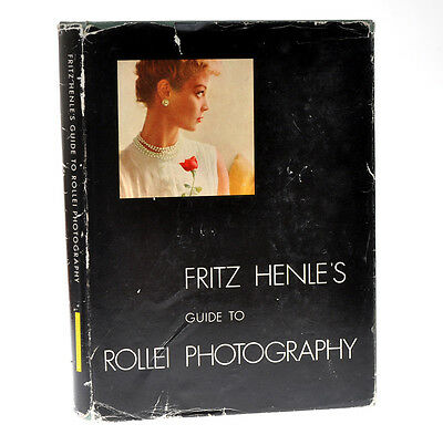 """Fritz Henle libro """"Guide to Rollei Photography"""" in inglese 1956  D786"""