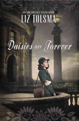 Daisies are Forever by Liz Tolsma 9781401689124 (Paperback, 2014)