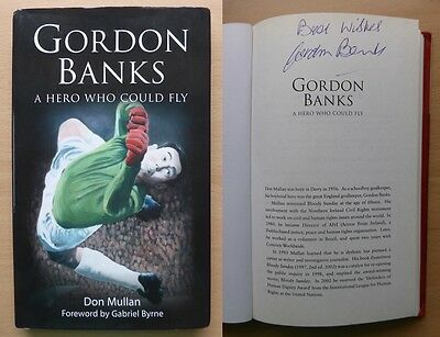Gordon Banks A Hero Who Could Fly Signed Copy England 1966 Stoke Leicester 8201