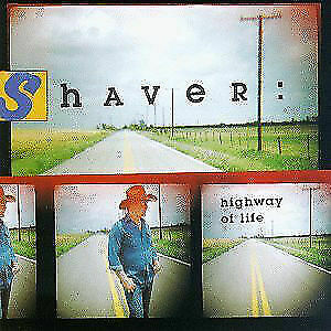 Highway of Life by Shaver (CD rare Out of Print/ Billy Joe/ SEALED gift quality