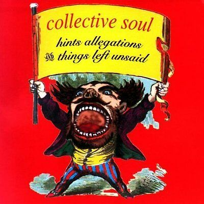 Collective Soul Hints, allegations and things left unsaid (1993) [CD]