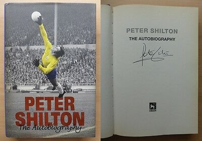Peter Shilton The Autobiography Signed Copy Leicester Stoke Notts Forest (8240)