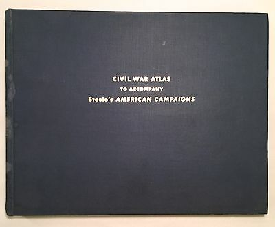 Civil War Atlas to Accompany Steele's American Campaigns 1950 West Point Course