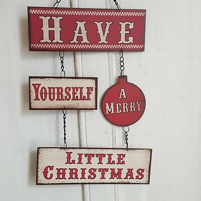 Have Yourself A Merry Little Christmas Red Cream Metal Chic N Shabby Wall Sign