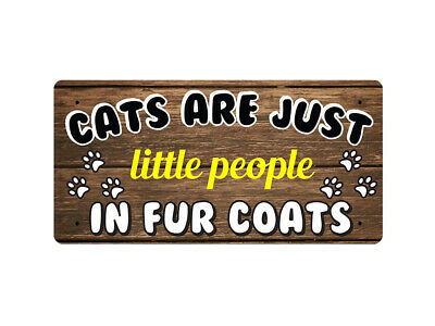 WP_ANI_011 CATS ARE JUST little people IN FUR COATS (paws) - Metal Wall Plate
