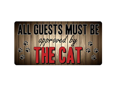 WP_ANI_023 ALL GUESTS MUST BE approved by THE CAT - Metal Wall Plate
