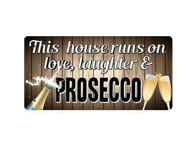 WP_FUN_014 This house runs on love, laughter & PROSECCO - Metal Wall Plate