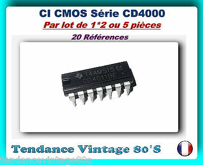 *** Lot Au Choix De 1*2 Ou 5 Circuits Integre Cmos / Cd4000  ***