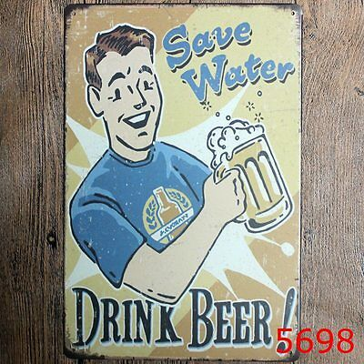 Metal Tin Sign save water drink beer! Bar Pub Vintage Retro Poster Cafe ART