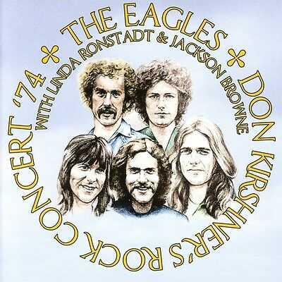 Eagles With Linda Ronstadt&jackson Browne-Don Kirshners Rock Concert 74 Cd New+