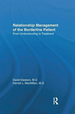 Relationship Management: From Understanding to Treatment By David Dawson