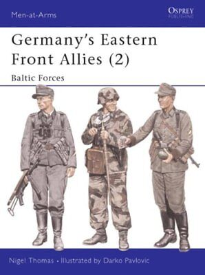 Germany's Eastern Front Allies: Baltic Forces v. 2 by Nigel Thomas 9781841761930