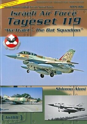 AirDOC ADPS 06: Israeli Air Force Tayeset 119, The Bat-Squadron Modellbau/Bilder