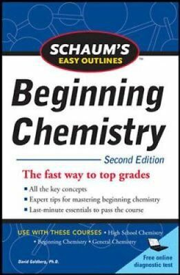 Schaum's Easy Outline of Beginning Chemistry by David E. Goldberg 9780071745888