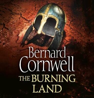 The Burning Land by Bernard Cornwell 9780007315581 (CD-Audio, 2009)