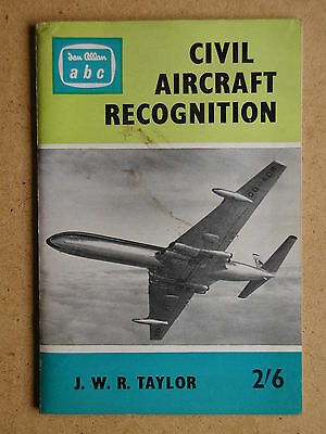 Civil Aircraft Recognition. By J W R Taylor. 1961 Ian Allan (35717)