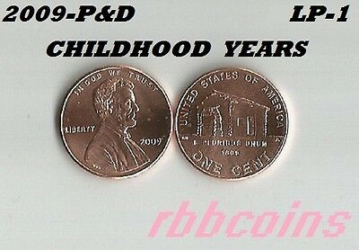 2009-P&d Childhood Years Uncirculated Lincoln Bicentennial Cents