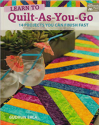 Quilt-As-You-Go - 14 projects you can finish fast - BOOK by Gudrun Erla