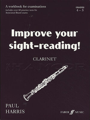 Improve your Sight-Reading for Clarinet Grades 4-5 Sheet Music Book Paul Harris