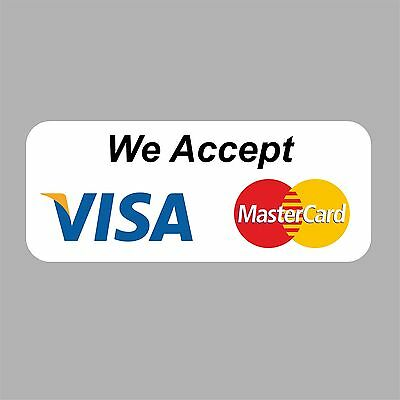 We accept Visa Mastercard credit cards wall sticker shop graphic business 3 size