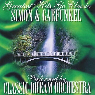 Simon & Garfunkel Greatest hits go classic-Performed by Classic Dream Orc.. [CD]